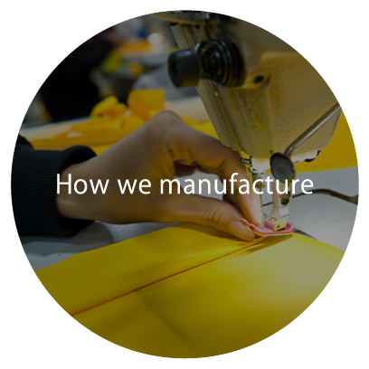 How we manufacture